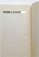 YOUR CHOICE展